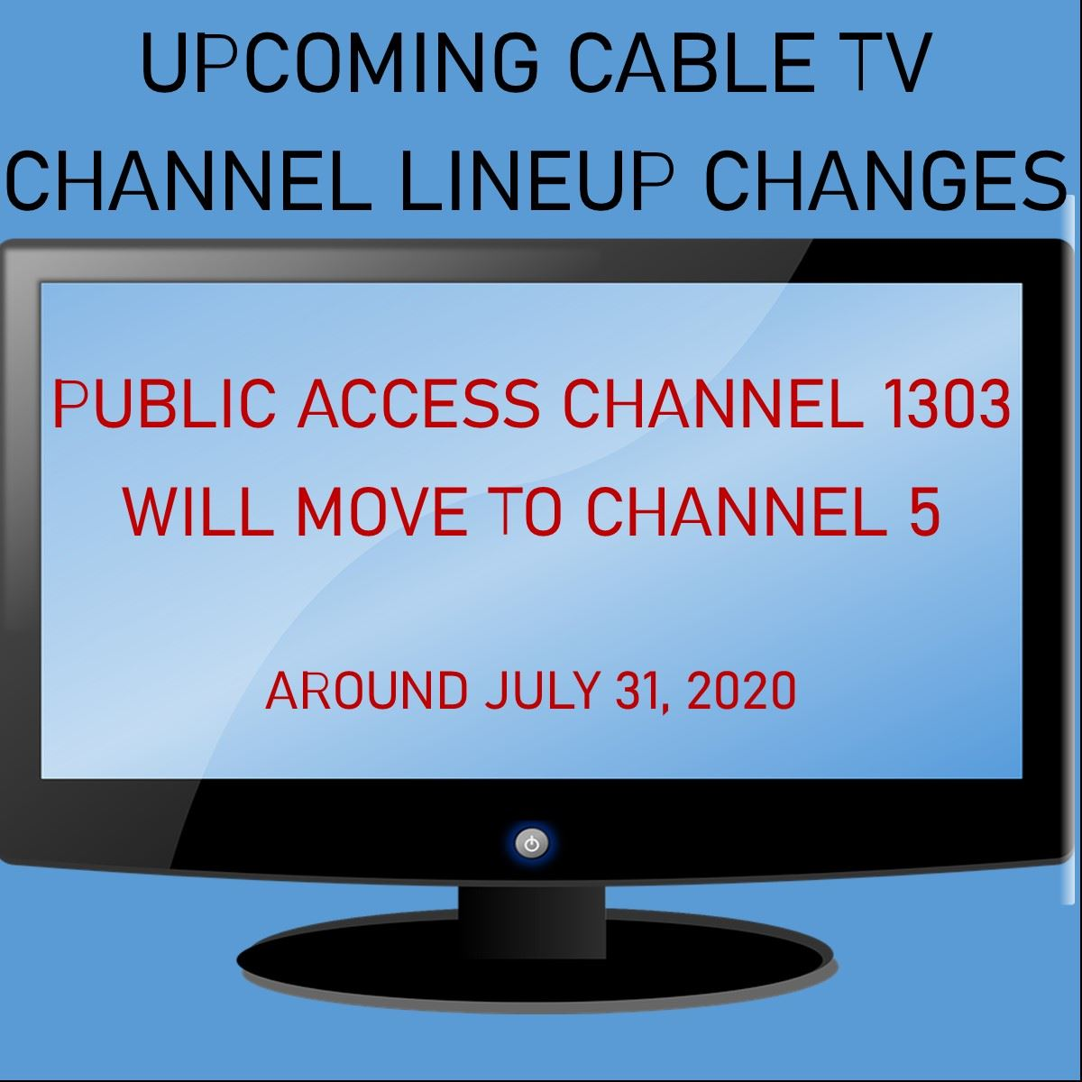 CABLE TV CHANGE