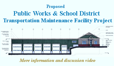 Public works & School District Maintenance Facility Project